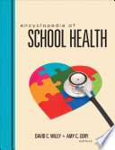 Encyclopedia of School Health