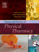 Theory and Practice of Physical Pharmacy - E-Book
