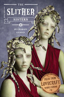 download ebook tales from lovecraft middle school #2: the slither sisters pdf epub