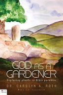 God as a Gardener  Exploring Plants in Bible Parables