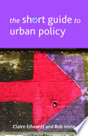 The Short Guide to Urban Policy