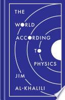 The World According to Physics Book PDF
