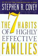 The 7 Habits of Highly Effective Families: Building a Beautiful Family Culture in a Turbulent World [Book]