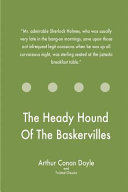 The Heady Hound of the Baskervilles