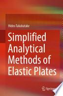 Simplified Analytical Methods Of Elastic Plates