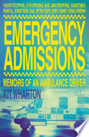 Emergency Admissions  Memoirs of an Ambulance Driver