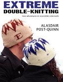 Extreme Double Knitting