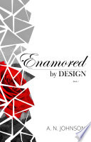 Enamored by Design