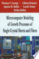 Microcomputer Modeling Of Growth Processes Of Single Crystal Sheets And Fibers