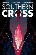 SOUTHERN CROSS : as a detective behind on earth for a...