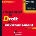 L'essentiel du droit de l'environnement 2014-2015