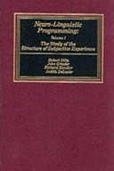 Neuro linguistic Programming  The study of the structure of subjective experience