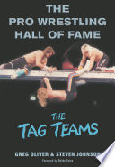 The Pro Wrestling Hall of Fame  The Tag Teams