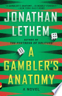 A Gambler s Anatomy