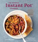 The Essential Instant Pot Cookbook Book