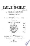 La famille Trouillat  ou  La rosir  e d Honfleur