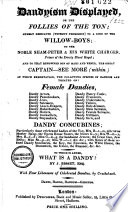 Dandyism Displayed Or the Follies of the Ton