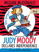Judy Moody Declares Independence  Book  6