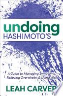 Undoing Hashimoto S