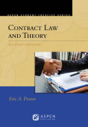 Aspen Treatise for Contract Law and Theory