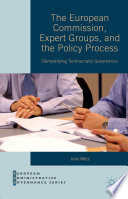 The European Commission  Expert Groups  and the Policy Process