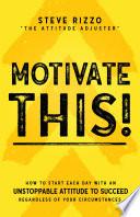Motivate This