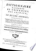 Dictionnaire raisonné et universel des animaux