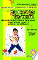 Educación Infantil: pensamiento, inteligencia, creatividad, competencias, valores y actitudes intelectuales