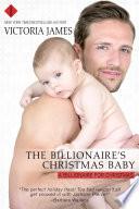 The Billionaire s Christmas Baby