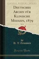Deutsches Archiv für Klinische Medizin, 1879, Vol. 24 (Classic Reprint)