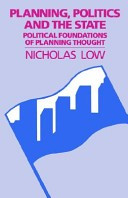 Planning, Politics, and the State: Political Foundations of Planning Thought