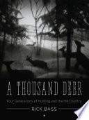 A Thousand Deer
