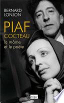 Piaf Cocteau  la M  me et le po  te