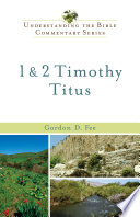 1   2 Timothy  Titus  Understanding the Bible Commentary Series