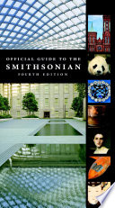 Official Guide to the Smithsonian  4th Edition