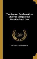 GERMAN BUNDESRATH A STUDY IN C
