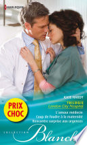 L'amour médecin - Coup de foudre à la maternité - Rencontre surprise aux urgences
