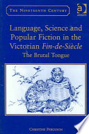 Language  Science and Popular Fiction in the Victorian Fin de si  cle