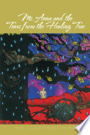 Ebook Ms. Anna and the Tears from the Healing Tree Epub Helen Collier with Meow at the Helm Apps Read Mobile