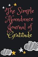 The Simple Abundance Journal of Gratitude Notebook