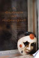 A Clown at Midnight On Humor Ruminating On The Consolations And Terrors