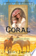 Coral     Book 2 Come By Chance Mail Order Brides of 1885