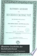 Illustrirte Geschichte der Buchdruckerkunst
