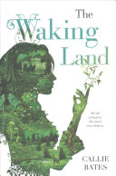 The Waking Land Book Cover