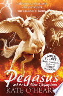 Pegasus And The New Olympians book