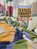 Textiles, Community and Controversy
