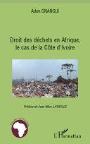 illustration Droit des déchets en Afrique, le cas de la Côte d'Ivoire