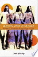 Leaving Lines of Gender