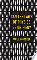Can the Laws of Physics Be Unified