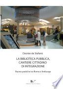 La biblioteca pubblica  cantiere cittadino di integrazione